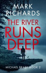 author Mark Richards The River Runs Deep