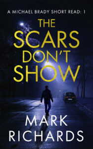 author Mark Richards The Scars Don't Show
